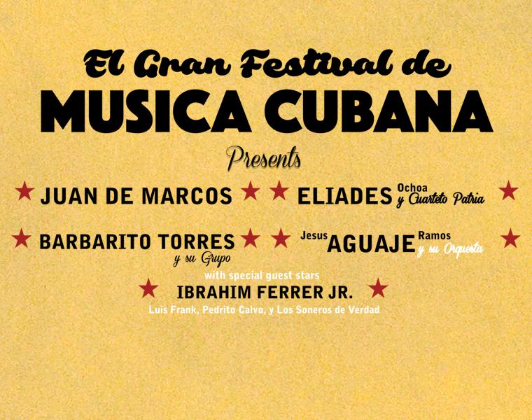 More Info for Cancelled: El Gran Festival de Musica Cubana