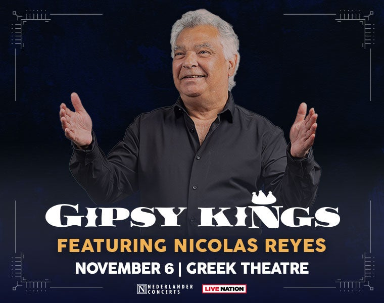 More Info for Gipsy Kings featuring Nicolas Reyes - Rescheduled from 8.14.21