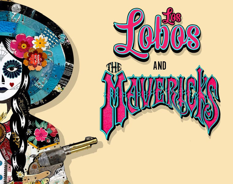 More Info for Los Lobos and The Mavericks