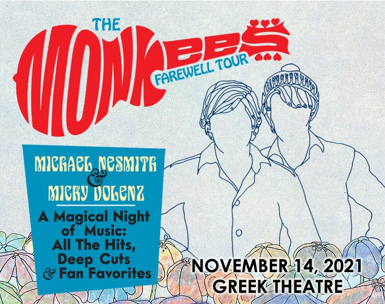 More Info for The Monkees Farewell Tour with Michael Nesmith & Micky Dolenz